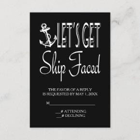 Let's Get Ship Faced Customized RSVP