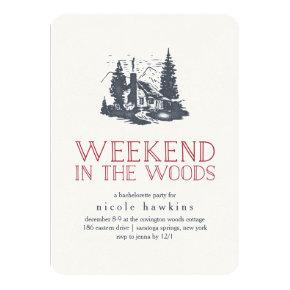 Weekend in the Woods